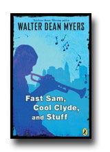Fast Same, Cool Clyde and Stuff by Walter Dean Myers