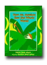 How Mr. Monkey Saw the Whole World by Walter Dean Myers