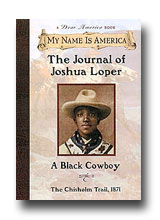The Journal of Joshua Loper: A Black Cowboy, Chisholm Trail, 1871 by Walter Dean Myers