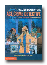 Smiffy Blue: Ace Crime Detective Case of the Missing Ruby and Other Stories by Walter Dean Myers
